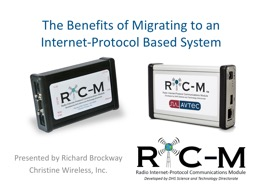 The Benefits of Migrating to an Internet-Protocol Based Sys