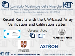 Recent Results with the UAV-based Array Verification and Ca PowerPoint PPT Presentation