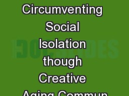 Circumventing Social Isolation though Creative Aging Commun