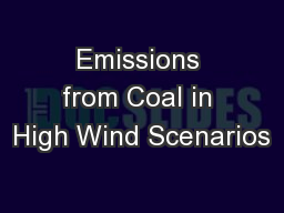 Emissions from Coal in High Wind Scenarios