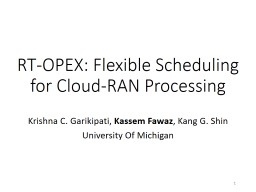 RT-OPEX: Flexible Scheduling for Cloud-RAN Processing