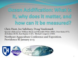 Ocean Acidification: What is it, why does it matter, and ho