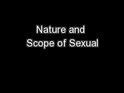 Nature and Scope of Sexual