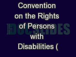 The Convention on the Rights of Persons with Disabilities (
