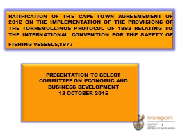 RATIFICATION OF THE CAPE TOWN AGREEMEMENT OF 2012 ON THE IM