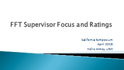 FFT Supervisor Focus and Ratings