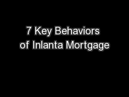 7 Key Behaviors of Inlanta Mortgage