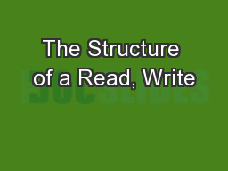 The Structure of a Read, Write