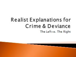 Realist Explanations for Crime & Deviance