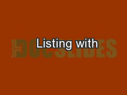 � Listing with