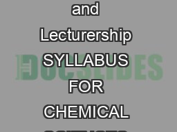 CSIRUGC National Eligibility Test NET for Junior Research Fellowship and Lecturership SYLLABUS FOR CHEMICAL SCIENCES PAPER I AND PAPER II Physical Chemistry