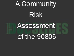 A Community Risk Assessment of the 90806