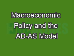 Macroeconomic Policy and the AD-AS Model