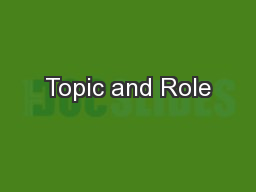 Topic and Role