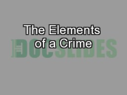 The Elements of a Crime PowerPoint PPT Presentation
