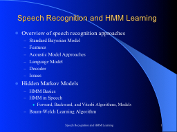 Speech Recognition and HMM Learning PowerPoint PPT Presentation