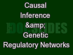 Causal Inference & Genetic Regulatory Networks