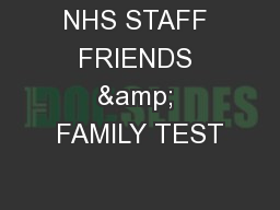 NHS STAFF FRIENDS & FAMILY TEST