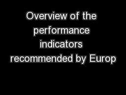 Overview of the performance indicators recommended by Europ