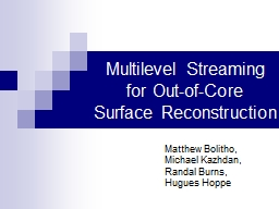 Multilevel Streaming for Out-of-Core