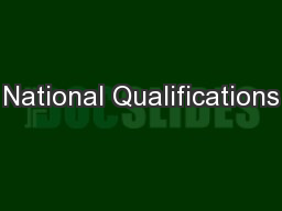 National Qualifications