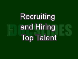 Recruiting and Hiring Top Talent