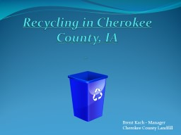 Recycling in Cherokee County, IA PowerPoint PPT Presentation