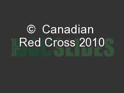 ©  Canadian Red Cross 2010