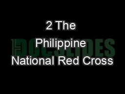 2 The Philippine National Red Cross
