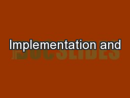 Implementation and