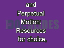 Self Portraits and Perpetual Motion: Resources for choice,