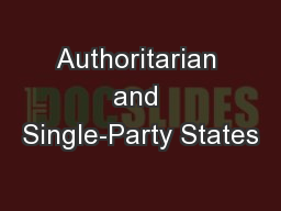Authoritarian and Single-Party States