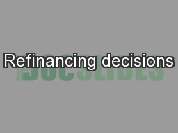 Refinancing decisions