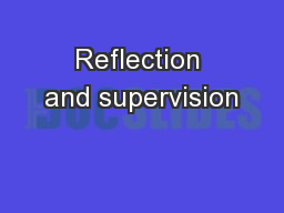 Reflection and supervision