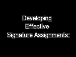 Developing Effective Signature Assignments: