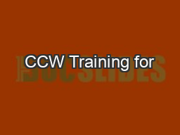 CCW Training for PowerPoint PPT Presentation
