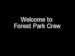 Welcome to Forest Park Crew