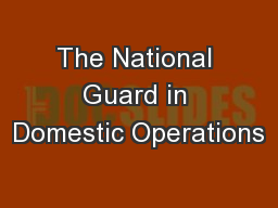 The National Guard in Domestic Operations