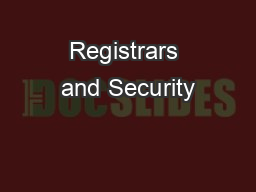 Registrars and Security