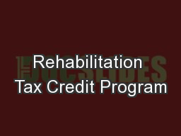 Rehabilitation Tax Credit Program