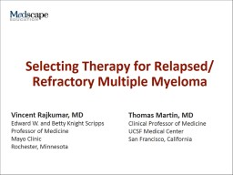 Selecting Therapy for Relapsed/