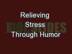 Relieving Stress Through Humor