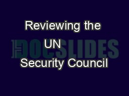 Reviewing the UN       Security Council PowerPoint PPT Presentation
