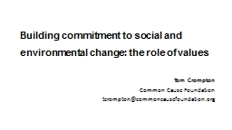 Building commitment to social and environmental change: the