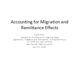 Accounting for Migration and Remittance Effects PowerPoint PPT Presentation