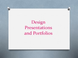 Design Presentations and Portfolios