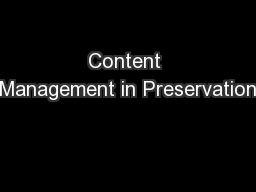 Content Management in Preservation