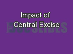 Impact of Central Excise