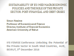 Sustainability of EU-Med Macroeconomic Policies and the Rol