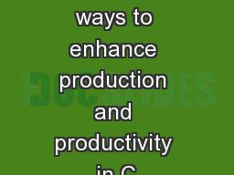 Innovative ways to enhance production and productivity in C